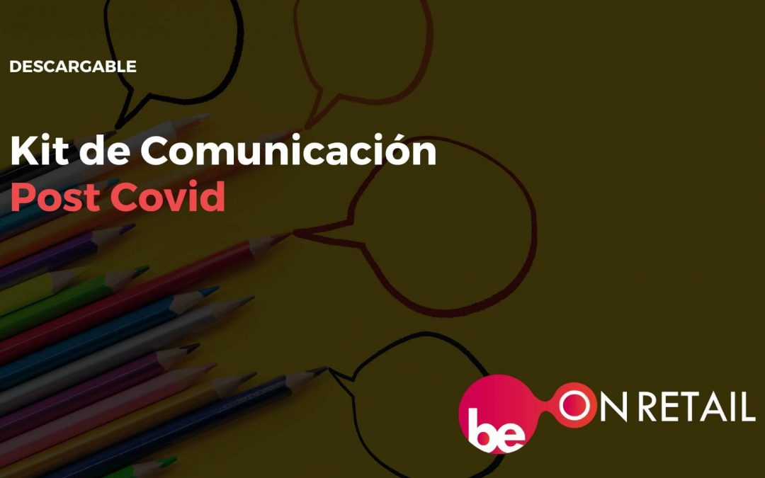 Kit de comunicación medidas Post Covid