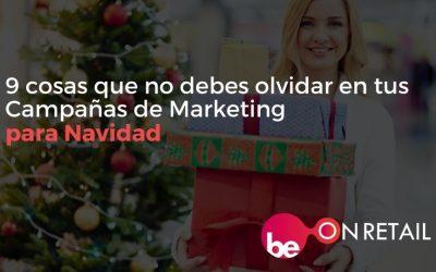 9 cosas que no debes olvidar en tus Campañas de Marketing para la Navidad